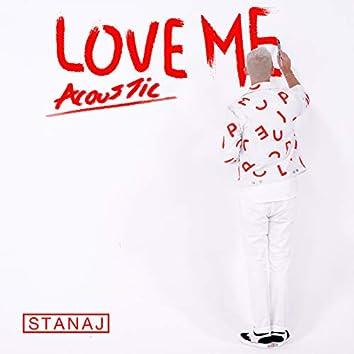 Love Me (Acoustic)