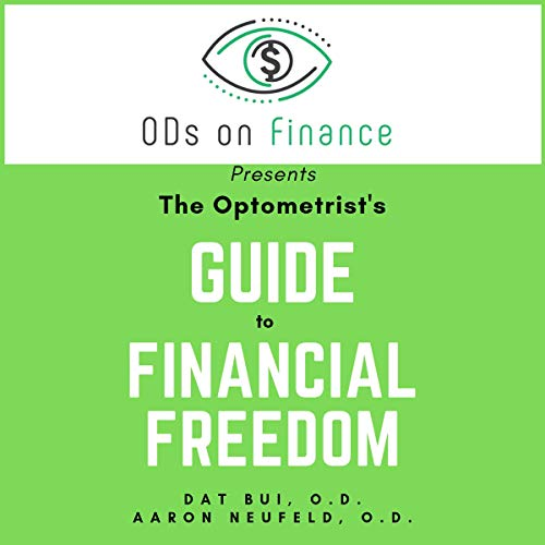 The Optometrist's Guide to Financial Freedom audiobook cover art