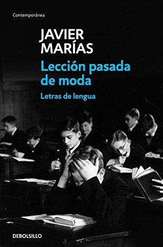 Lección pasada de moda: Letras de lengua (Contemporánea)