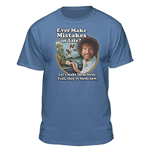 Bob Ross Make Mistakes Into Birds Official Licensed T-Shirt (Small, Colombia Blue)