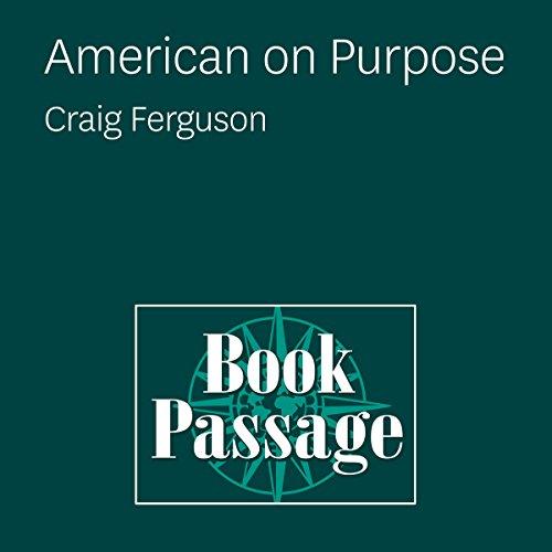 American on Purpose: Craig Ferguson audiobook cover art