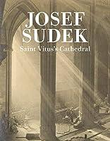 Saint Vitus's Cathedral (Josef Sudek: The Works)