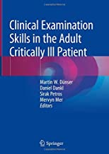 Clinical Examination Skills in the Adult Critically Ill Patient