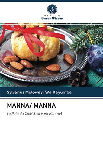 MANNA/ MANNA: Le Pain du Ciel/ Brot vom Himmel