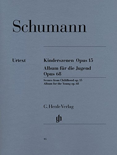 Kinderszenen op. 15 und Album für die Jugend op. 68. Klavier