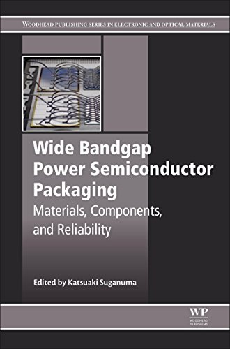 Compare Textbook Prices for Wide Bandgap Power Semiconductor Packaging: Materials, Components, and Reliability Woodhead Publishing Series in Electronic and Optical Materials 1 Edition ISBN 9780081020944 by Suganuma, Katsuaki