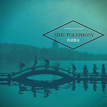 Xihu Polyphony