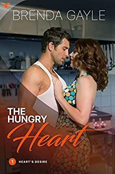 The Hungry Heart: A Sexy Contemporary Romantic Suspense (Heart's Desire Romantic Suspense Book 1) by [Brenda Gayle]