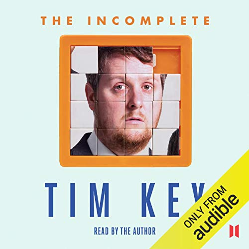 TThe Incomplete Tim Key by Tim Key