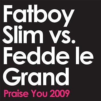 Praise You 2009 (Radio Edit)
