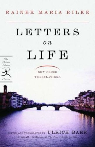 Letters on Life: New Prose Translations (Modern Library Classics)