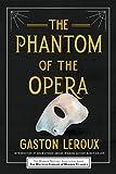 The Phantom of the Opera (Haunted Library Horror Classics)
