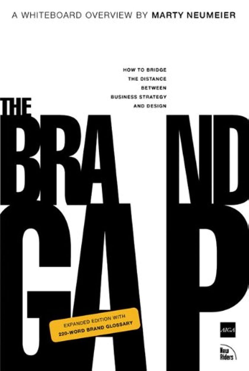 後ろ、背後、背面(部お手入れ西The Brand Gap, Revised Edition (AIGA Design Press) (English Edition)