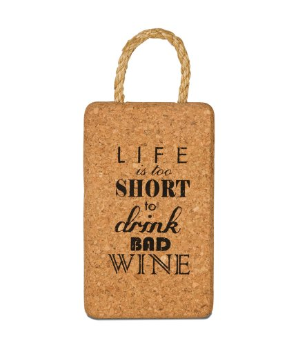 Wine All The Time Life is Too Short Cork Trivet, 7-Inch