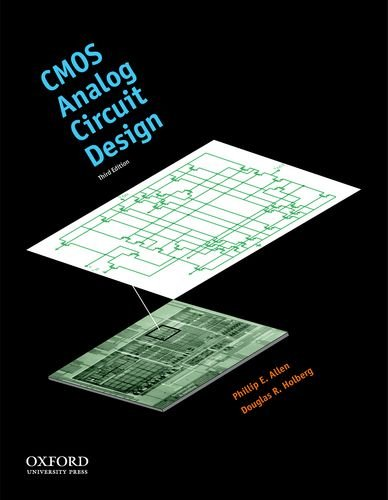 CMOS Analog Circuit Design (The Oxford Series in...