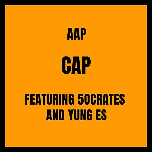 AAP feat. yung Es & 5ocrates