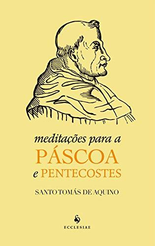 Meditações Para a Páscoa e Pentecostes