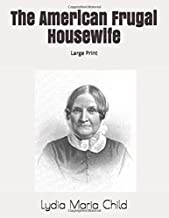 The American Frugal Housewife: Large Print
