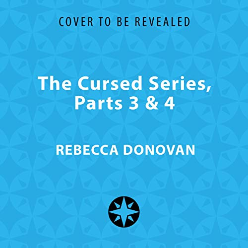 The Cursed Series, Parts 3 & 4 audiobook cover art
