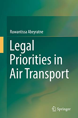 Legal Priorities in Air Transport (English Edition)
