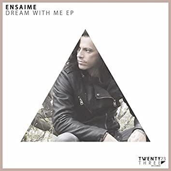 Dream With Me EP