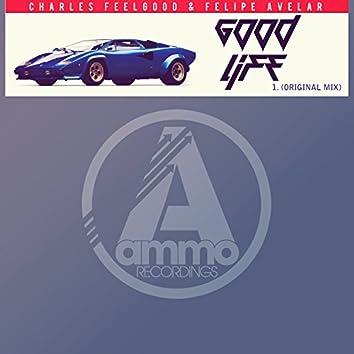 Good Life (Original Mix)