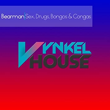 Sex, Drugs, Bongos & Congas
