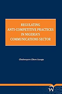 Regulating Anti-Competitive Practices in Nigeria's Communications Sector