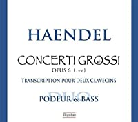 Handel: Concerti Grossi, Op. 6 by Orlando Bass