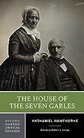The House of the Seven Gables (Norton Critical Edition)