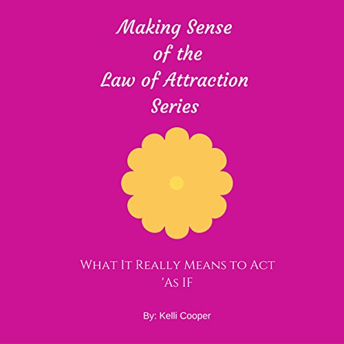 "What It Really Means to Act ""As If"" audiobook cover art"