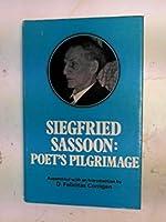 Siegfried Sassoon: Poet's Pilgrimage 057501721X Book Cover