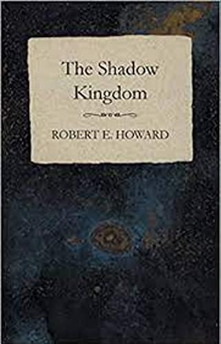 Shadow Kingdom (English Edition)
