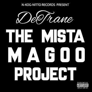 The Mista Magoo Project