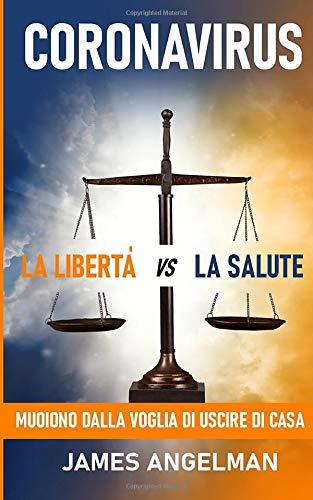 La Liberta vs La Salute: Mudiono Dalla Voglia Di Uscire Di Casa