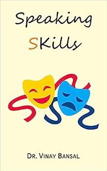 Speaking sKills by [Dr. Vinay Bansal]