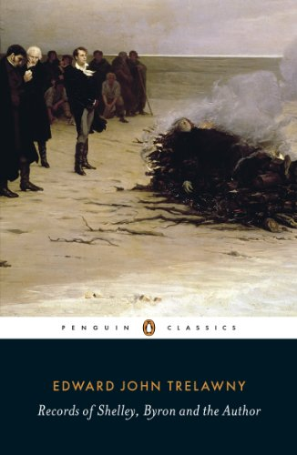 Records of Shelley, Byron and the Author (Penguin Classics)