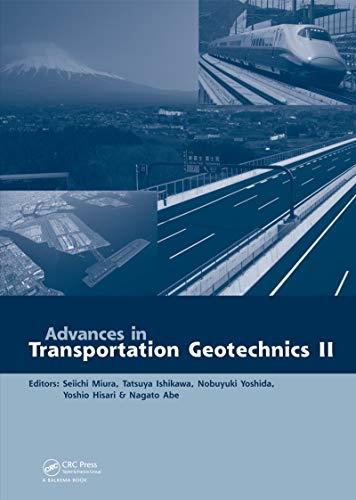 Advances in Transportation Geotechnics II