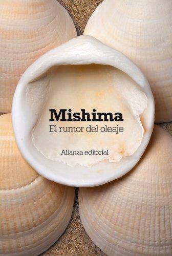 El rumor del oleaje (El Libro De Bolsillo - Bibliotecas De Autor - Biblioteca Mishima)