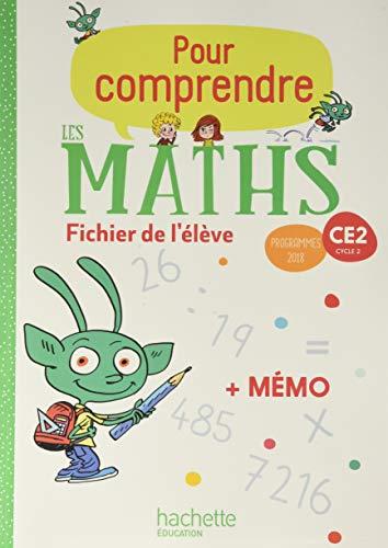 Pour comprendre les maths CE2 - Fichier élève + Mémo - Ed. 2020