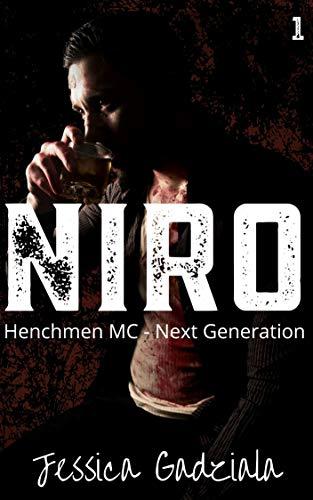Niro (Henchmen MC - Next Generation Book 1) (English Edition)