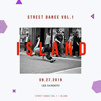 Street Dance, Vol. 1 Island