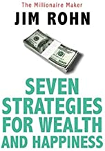 Seven Strategies for Wealth and Happiness: The Millionaire Maker