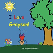I Love Grayson! (Sneaky Snail Personalized Books)