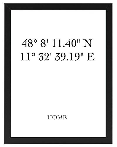 PICSonPAPER Personalisiertes Poster Home mit Individuellen Koordinaten 30 cm x 40 cm, gerahmt mit Schwarzem Bilderrahmen, GPS-Koordinaten, Poster mit Rahmen (30cm x 40 cm gerahmt)