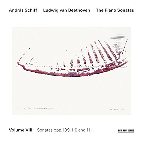 Beethoven - The Piano Sonatas, Vol. VIII: Nos. 30 - 32, Opp. 109, 110, 111