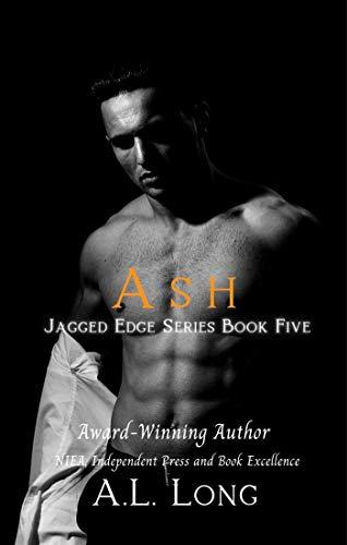 Book: Ash - Jagged Edge Series #5 by A. L. Long