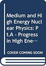 Progress in high energy physics: Proceedings of the Second International Conference and Spring School on Medium and High Energy Nuclear Physics, part ... May 8-18, 1990 in Taiwan, Republic of China