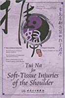 Tui Na for Soft-Tissue Injuries of the Shoulder [DVD]