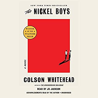 The Nickel Boys (Winner 2020 Pulitzer Prize for Fiction) cover art